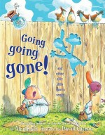 Going, Going, Gone!: And Other Silly Dilly Sports Songs - Alan Katz, David Catrow