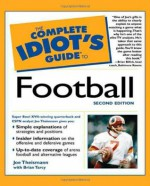The Complete Idiot's Guide to Football - Joe Theismann, Brian Tarcy
