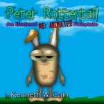 Peter Rottentail - Kenneth W. Cain