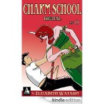 Charm School #8 - Elizabeth Watasin
