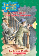 The Case of the Spooky Sleepover - James Preller, R.W. Alley, John Speirs
