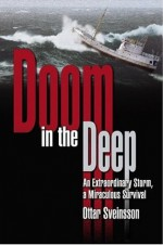 Doom in the Deep: An Extraordinary Storm, a Miraculous Survival - Óttar Sveinsson, Magnus Magnusson, Anna Yates, Ottar Sveinsson