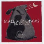 Male Menopaws: The Silent Howl - Martha Sacks, Jack E. Davis