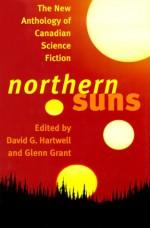 Northern Suns - David G. Hartwell, Glenn Grant, Robert Boyczuk