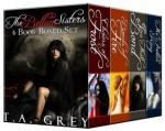 The Bellum Sisters Book Bundle - T.A. Grey