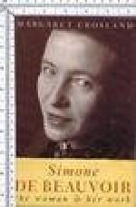 Simone de Beauvoir: The Woman and Her Work - Margaret Crosland