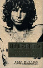 The Lizard King: The Essential Jim Morrison - Jerry Hopkins