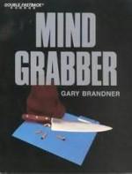 Mind Grabber - Gary Brandner