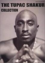 The Tupac Shakur Collection: Piano/Vocal/Chords - Tupac Shakur
