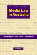 Media Law In Australia - Mark Armstrong, Dave Lindsay