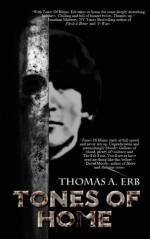 Tones of Home - Thomas A. Erb
