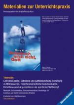Materialien zur Unterrichtspraxis - Unterbrich mich nicht, Gott - Mary E. Pearson, Ulla Linnemann