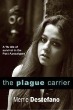 The Plague Carrier - Merrie Destefano