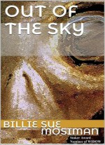 Out of the Sky - Billie Sue Mosiman