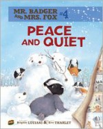 Peace and Quiet - Brigitte Luciani, Eve Tharlet