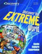 Discover the Extreme World. - Camilla De la Bédoyère