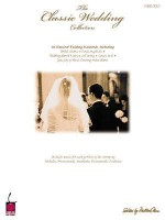 The Classic Wedding Collection: Piano Solo - Hal Leonard Publishing Company