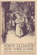 John Sloan's New York Scene - John Sloan, Helen Farr Sloan, Bruce St. John, Sam Sloan