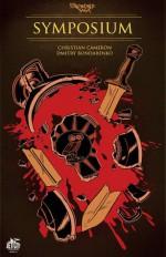 Symposium (Symposium: A SideQuest Comic, #1)(TheForeworld Saga) - Christian Cameron, Dmitry Bondarenko