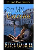 My Carina - Reese Gabriel