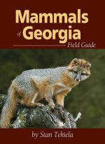 Mammals of Georgia Field Guide - Stan Tekiela