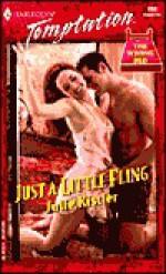 Just a Little Fling - Julie Kistler