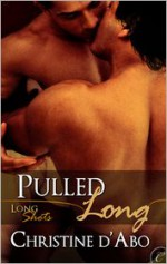 Pulled Long - Christine d'Abo