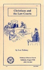 Christians and the Law-Courts - Leo Tolstoy, Aylmer Maude