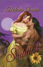 Saddled - Delores Fossen