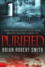 Purified - Brian Robert Smith