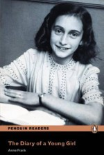 The Diary of a Young Girl (Penguin Readers: Level 4) - Cherry Gilchrist, Anne Frank
