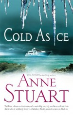 Cold As Ice - Anne Stuart