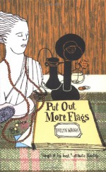 Put Out More Flags - Evelyn Waugh