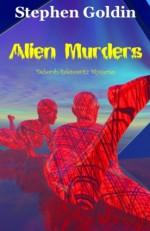 Alien Murders - Stephen Goldin