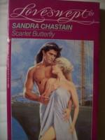 Scarlet Butterfly (Loveswept, #571) - Sandra Chastain
