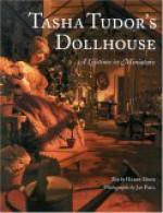 Tasha Tudor's Dollhouse: A Lifetime in Miniature - Tasha Tudor