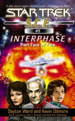 Interphase, Part 2 - Dayton Ward, Kevin Dilmore
