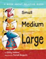 Small, Medium, Large - Emily Jenkins, Tomasz Bogacki
