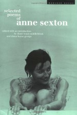 Selected Poems - Anne Sexton, Linda Gray Sexton