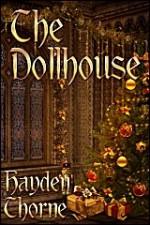 The Dollhouse - Hayden Thorne