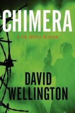 Chimera: A Jim Chapel Mission - David Wellington