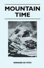 Mountain Time - Bernard DeVoto