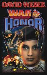 War of Honor - David Weber