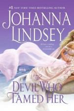The Devil Who Tamed Her - Johanna Lindsey