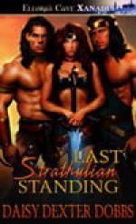 Last Strathulian Standing - Daisy Dexter Dobbs