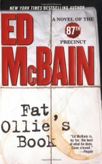 Fat Ollie's Book: A Novel of the 87th Precinct - Ed McBain