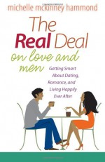 The Real Deal on Love and Men - Michelle McKinney Hammond