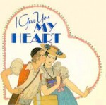 I Give You My Heart - Helen Exley