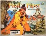 The Pied Piper: A German Folktale - David Wenzel