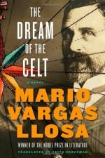 The Dream of the Celt - Edith Grossman, Mario Vargas Llosa